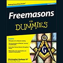 Freemasons for Dummies, 2nd Edition (       UNABRIDGED) by Christopher Hodapp Narrated by Tom Dheere
