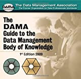 img - for By DAMA International The DAMA Guide to the Data Management Body of Knowledge (DAMA-DMBOK) (First) book / textbook / text book