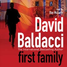First Family: Sean King and Michelle Maxwell, Book 4 Audiobook by David Baldacci Narrated by Ron McLarty