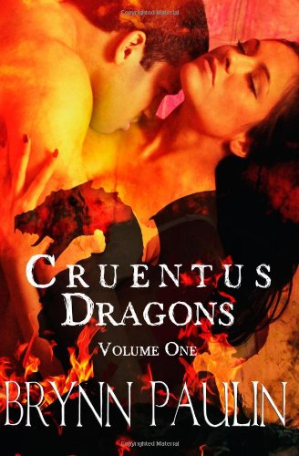 Cruentus Dragons: Volume One