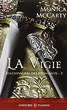CHEVALIERS DES HIGHLANDS (LES) T.03 : LA VIGIE