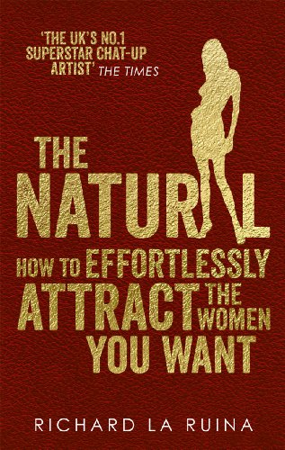 the-natural-how-to-effortlessly-attract-the-women-you-want