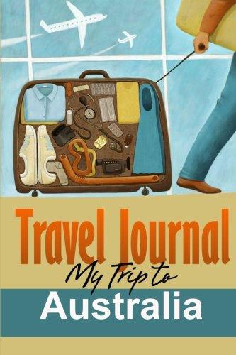 Travel Journal: My Trip to Australia