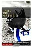 Current Events: Israel and Her Enemies