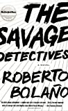 img - for By Roberto Bolano - The Savage Detectives: A Novel (2.3.2008) book / textbook / text book