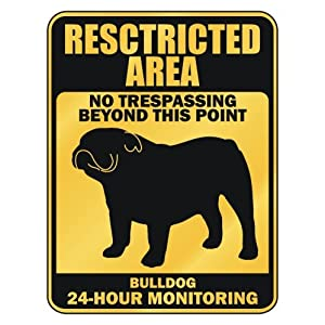 Bulldog Restricted Area Dogs Plastic Sign