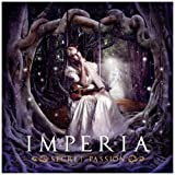 Secret Passion Import Edition by Imperia (2011) Audio CD