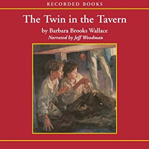 Twin in the Tavern | [Barbara Brooks Wallace]