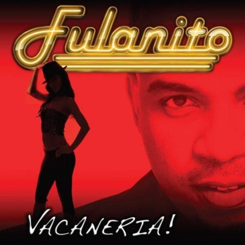 Fulanito - Vacaneria! - Zortam Music