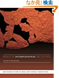 Peace in International Relations (Routledge Studies in Peace and Conflict Resolution)