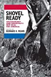 img - for Shovel Ready: Archaeology and Roosevelt's New Deal for America book / textbook / text book
