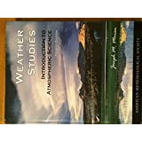Weather Studies: Introduction to Atmospheric Science (Fourth Edition) 4th (fourth) Edition by Joseph M Moran [2009]