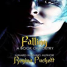 Falling (       UNABRIDGED) by Regina Puckett Narrated by Ariel Irine Bridges