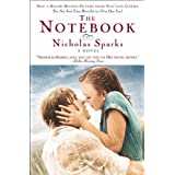 The Notebook ~ Nicholas Sparks