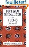 Don't Sweat the Small Stuff for Teens...