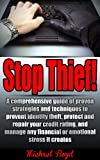 518nsqtiwgL. SL160  Stop Thief!   Identity Theft Protection, Credit Ratings and Repair and Other Fraud and Cyber Crime Prevention: A comprehensive guide of proven strategies ... Detection, Prevention, Identity Theft)