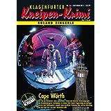 """Cape W�rth (Klagenfurter Kneipen-Krimi 16)von """"Roland Zingerle"""""""
