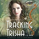 Tracking Trisha: The Dragon Lords of Valdier, Book 3 Audiobook by S. E. Smith Narrated by David Brenin
