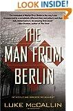 The Man From Berlin (A Gregor Reinhardt Novel)