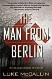 The Man From Berlin (A Gregor Reinhardt Novel)