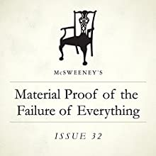 Material Proof of the Failure of Everything Audiobook by Heidi Julavits Narrated by Matthew Josdal