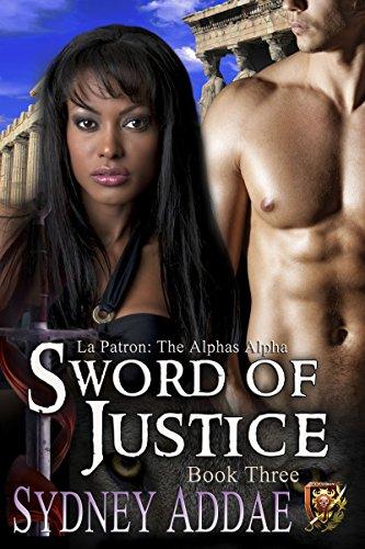 Sydney Addae - Sword of Justice (La Patron's Sword Book 3)