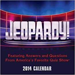 Jeopardy! 2014 Day-to-Day Calendar: Featuring Answers and Questions