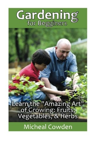 Gardening for begginers learn the amazing art of for Indoor gardening for dummies