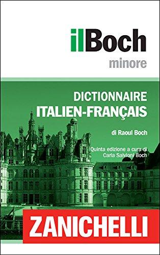 il Boch Minore Dictionnaire Italien Français Dizionario Italiano Francese PDF