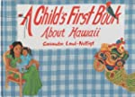Child's First Book About Hawaii