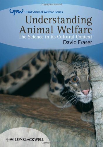 Understanding Animal Welfare: The Science in its Cultural...