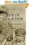 Tod in der W�ste: Der V�lkermord an d...