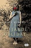 El jardí oblidat (Catalan Edition)
