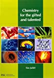 Tim Jolliff Chemistry for the Gifted and Talented (Comprehensive Series in Photoc)