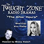 The After Hours: The Twilight Zone™ Radio Dramas | Rod Serling