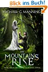 The Mountains Rise (Embers of Illenie...