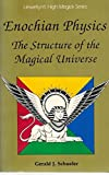 img - for Enochian Physics: The Structure of the Magical Universe (Llewellyn's high magick series) book / textbook / text book