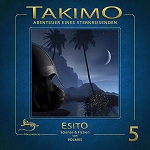Esito (Takimo 5) Hörspiel