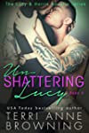 Un-Shattering Lucy (The Lucy & Harris...