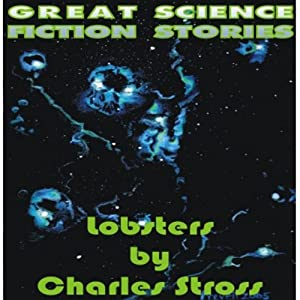 Lobsters | [Charles Stross]