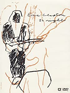 Eric Clapton : 24 nights