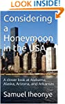 Considering a Honeymoon in the USA: A...