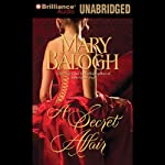 A Secret Affair (       UNABRIDGED) by Mary Balogh Narrated by Anne Flosnik