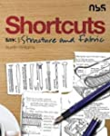 Shortcuts Book 1: Structure and Fabric
