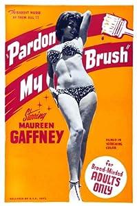 Pardon My Brush Movie Poster