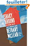 Shaky Ground: The Strange Saga of the...
