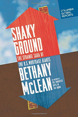 shaky-ground-the-strange-saga-of-the-us-mortgage-giants