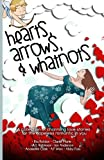 img - for Hearts, Arrows, & Whatnots book / textbook / text book