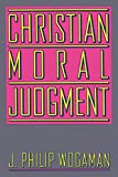 img - for Christian Moral Judgment book / textbook / text book