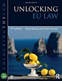 img - for Unlocking EU Law (Unlocking the Law) book / textbook / text book